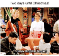 !!!!!!: Two days until Christmas!  Happy Christmas Eve Eve! !!!!!!