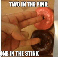 Dank, Pink, and 🤖: TWO IN THE PINK  ONE IN THE STINK The ShockerLAD.