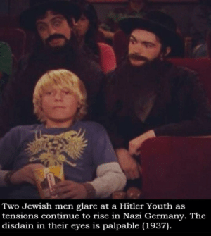 Reddit, Germany, and Hitler: Two Jewish men glare at a Hitler Youth as  tensions continue to rise in Nazi Germany. The  disdain in their eyes is palpable (1937). *sad Jewish noises*