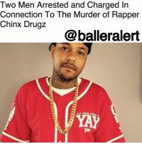 Crime, Drive By, and Family: Two Men Arrested and Charged In  Connection To The Murder of Rapper  Chinx Drugz  @balleralert Two Men Arrested and Charged In Connection To The Murder of Rapper Chinx Drugz - blogged by @MsJennyb (via @lisaevers) ⠀⠀⠀⠀⠀⠀⠀ ⠀⠀⠀⠀⠀⠀⠀ Two years after the fatal drive-by shooting that claimed the life of New York rapper, ChinxDrugz, the NYPD have finally made an arrest. ⠀⠀⠀⠀⠀⠀⠀ ⠀⠀⠀⠀⠀⠀⠀ According to reports, 32-year-old Quincy Homere was arrested on Thursday and has since been charged with murder, assault and criminal possession of a weapon. ⠀⠀⠀⠀⠀⠀⠀ ⠀⠀⠀⠀⠀⠀⠀ Fox 5 NY reporter, Lisa Evers shared a video of the suspect on social media, which showed Homere covering up his face as police brought him inside. ⠀⠀⠀⠀⠀⠀⠀ ⠀⠀⠀⠀⠀⠀⠀ Shortly after the video surfaced, TMZ reported that a second suspect was also charged in connection to the crime. 26-year-old Jamar Hill was charged with murder, assault and criminal possession. According to TMZ, both men were already serving jail time on unrelated charges when they were arrested and charged for Chinx's death. ⠀⠀⠀⠀⠀⠀⠀ ⠀⠀⠀⠀⠀⠀⠀ Although it remains unclear what led police to the suspects or what exactly linked them to the murder, as it stands, the family and friends of the late rapper will receive some justice.