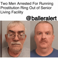 Drugs, Heroin, and Memes: Two Men Arrested For Running  Prostitution Ring Out of Senior  Living Facility  @balleralert Two Men Arrested For Running Prostitution Ring Out of Senior Living Facility - Blogged by @RaquelHarrisTV ⠀⠀⠀⠀⠀⠀⠀⠀⠀ ⠀⠀⠀⠀⠀⠀⠀⠀⠀ Police arrested two Massachusetts men for running a prostitution ring out of an apartment at a senior living facility. ⠀⠀⠀⠀⠀⠀⠀⠀⠀ ⠀⠀⠀⠀⠀⠀⠀⠀⠀ Randy Lambach, 45, was responsible for finding the prostitutes. Lambach would locate female drug users in Pittsburgh, take pictures of them and post their profiles in ads on adult websites as well as social media pages. He also coordinated the meet-up locations and drove the ladies to and from their meet-ups with men. ⠀⠀⠀⠀⠀⠀⠀⠀⠀ ⠀⠀⠀⠀⠀⠀⠀⠀⠀ The men would give the women drugs instead of paying them what they made keeping the majority of the money. They often provided the women with cocaine, heroin or prescription drugs. ⠀⠀⠀⠀⠀⠀⠀⠀⠀ ⠀⠀⠀⠀⠀⠀⠀⠀⠀ Joseph Van Wert, 65, hosted the business from his apartment in a senior living facility. To keep the women from quitting, Lambach would threaten to turn them into authorities. ⠀⠀⠀⠀⠀⠀⠀⠀⠀ ⠀⠀⠀⠀⠀⠀⠀⠀⠀ Police started an investigation when they saw the numbers of prostitution reports growing around the area. Both men were arrested and charged with human trafficking, deriving support from a prostitute, knowingly permitting prostitution on the premises and sexual conduct for a fee.
