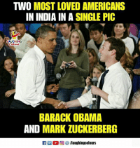 Mark Zuckerberg, Obama, and Barack Obama: TWO MOST LOVED AMERICANS  IN INDIA IN A SINGLE PIC  LAUGHING  BARACK OBAMA  AND MARK ZUCKERBERG  ELL 0回響/laughingcolours