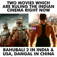 Baahubali & Dangal!: TWO MOVIES WHICH  ARE RULING THE INDIAN  CINEMA RIGHT NOW  RVCJ  WWW.RVCJ.COM,  BAHUBALI 2 IN INDIA &  USA, DANGAL IN CHINA Baahubali & Dangal!