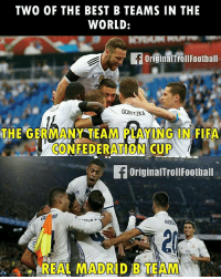 Admit that! 🔥: TWO OF THE BEST B TEAMS IN THE  WORLD:  f originaITroll Football  GORETZKA  THE GERMANY TEAM PLAYING IN FIFA  CONFEDERATION CUP  originalTrollFootball  Ein  AND Admit that! 🔥