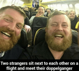 Copy , paste ?: Two strangers sit next to each other on a  flight and meet their doppelganger Copy , paste ?