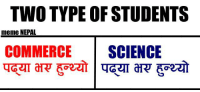 Meme, Memes, and Nepal: TWO TYPE OF STUDENTS  meme NEPAL  COMMERCE  SCIENCE In Nepal !!