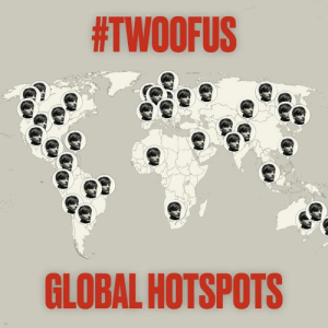 Memes, Http, and Video:  #TWOOFUS  GLOBAL HOTSPOTS I've hidden some video clips in hotspots around the world. All I need you to do is find them & then you'll be the first to hear more about my new track. Share what you find using #TwoOfUs & try to piece it together! View the map to find your nearest one: http://smarturl.it/TOU-GlobalHotspots