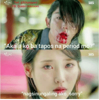 """Period, Sorry, and Queen: Twt: @fckpopped  SBS  FB: Queen Unknxwn  Akala ko ba tapos na period mo  SBS  nagsinungaling ako. Sorry """"Nagsinungaling ako. Sorry."""" #BVPaTrolls  Credits to: Queen Unknxwn"""