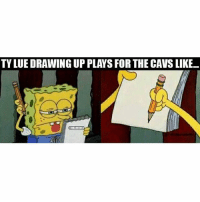 Cavs, Nba, and For: TY LUE DRAWING UP PLAYS FOR THE CAVS LIKE..  RBAMEMES 😭😭😭