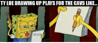 Cavs, Nba, and Now: TY LUE DRAWING UP PLAYS FOR THE CAVS LIKE... Ty lue right now.  (c)BhedickSalonga