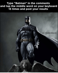"""Memes, Keyboard, and 🤖: Type """"Batman"""" in the comments  and tap the middle Word on your keyboard  15 times and post your results  IG I THE BAT BRAND Mine is: """"Batman is the greatest hero of all time so much so I really appreciate that"""" 😂 give it a try!"""