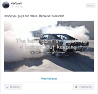 Cars, Apps, and Relatable: Type X  hope you guys can relate.. Because I sure can!  The part isn  View full post  a 59 points  7 comments It is when you see every set of lights as the start of a drag race. Car Throttle App