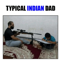 Indian Dad: TYPICAL  INDIAN DAD