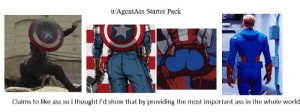 America, Ass, and World: u/AgentAss Starter Pack  TERN  Claims to like ass so I thought I'd show that by providing the most important ass in the whole world America's ass