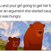 Funny, Hungry, and Girl: u and your girl going to get her fo  er an argument she started caus  e was hungry Every day B 😫😫😫😫