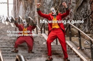 It worked every time: u/omz  Me winning a game  My brother with an  unplugged controller It worked every time