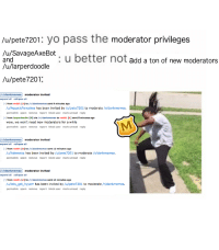 Dank, Wow, and Yo: /u/pete 7201: yo pass the moderator privileges  IugSavageAxe5ot: u better not add a ton of new moderators  /u/larperdoodle  /u/pete7201  moderatere invited  trem  urAquatiPancakes hes been iited by ufpete7201 to moderate it/denkmemes  wow, we won't need new moderators for whTe  permalik spam reeve repert bleck user mark read reply  moderater inwited  uAdewotta has been invited by fulpete7201 to moderate danlomemes  pemaline sare ve  user markunead eph  uflets get hyyerr has been inwited by u/pete7 201 to mocerate /r/dankmernes  pernalirk sga reove report black user mark undeply <p>😎👌😂😆 We Got Some DANK Mods 😆😂👌😎</p>