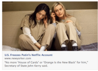 "Netflix, Smell, and Target: U.S. Freezes Putin's Netflix Account  www.newyorker.com  No more 'House of Cards' or 'Orange Is the New Black' for him,""  Secretary of State John Kerry said. <p><a class=""tumblr_blog"" href=""http://nedsdeclassifiedsextape.tumblr.com/post/80103115991/is-that-world-war-3-i-smell"" target=""_blank"">nedsdeclassifiedsextape</a>:</p> <blockquote> <p>is that world war 3 i smell</p> </blockquote>"