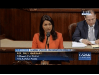 Isis, Memes, and Ally: U.S. HOUSE  GENERALSPEECHES: ONE MINUTE PER SPEAKER  REP. TULSI GABBARD  D-Hawaii, 2nd District  Hilo, Kahului, Kapaa  LIVE  6:14 am PT  CSPAN  C-span Org This Congresswoman wants the U.S. government to stop giving money and weapons to rebel groups in Syria who are allied with al-Qaeda and ISIS.