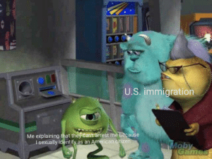 America gay: U.S. immigration  Me explaining that they can't arrest me because  I sexually identify as an American citizen  Moby  Games America gay