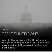 "The federal government will shut down on Friday at midnight if The Senate does not pass a budget bill to extend funding until next month. However, even if the bill passes, it will only extend federal funding through February 16, which means government could face a shutdown once again. This would be the fourth short-term budget measure to pass through Congress since October. ___ Most of the opposition to the bill comes from Senate Democrats, who are concerned over the status of some 700,000 ""Dreamers;"" undocumented immigrants who came to the US as children and were granted temporary legal status under President Obama. ___ Concerns from Republicans have also been voiced. Lindsey Graham (Senator, SC) said on Thursday, ""I am not going to support continuing this fiasco for 30 more days."" Rand Paul (Senator, KY) says he will not vote for the bill because it does not adequately address the federal deficit. ___ Photo: Jason Reed 