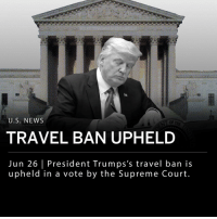 "The Supreme Court has upheld President Trump's travel ban in a 5-4 vote. Travel and immigration from Iran, Libya, Somalia, North Korea, Syria, Venezuela, and Yemen to the U.S. will be restricted to varying degrees. States against the ban challenged it as unconstitutional, discriminatory and exceeding of the President's power. ___ President Trump called the ruling ""a moment of profound vindication following months of hysterical commentary from the media and Democratic politicians who refuse to do what it takes to secure our border and our country."": U.S. NEWS  OF  TRAVEL BAN UPHELD  Jun 26 President Trumps's travel ban is  upheld in a vote by the Supreme Court The Supreme Court has upheld President Trump's travel ban in a 5-4 vote. Travel and immigration from Iran, Libya, Somalia, North Korea, Syria, Venezuela, and Yemen to the U.S. will be restricted to varying degrees. States against the ban challenged it as unconstitutional, discriminatory and exceeding of the President's power. ___ President Trump called the ruling ""a moment of profound vindication following months of hysterical commentary from the media and Democratic politicians who refuse to do what it takes to secure our border and our country."""