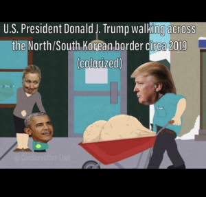 Thot, Trump, and Korean: U.S. President Donald J. Trump walking across  the North/South Korean border circa 2019  (colorized)  @Conservative Thot It hurts to look at.