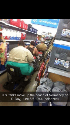 This is fucked up by Tasty-knees FOLLOW HERE 4 MORE MEMES.: U.S. tanks move up the beach of Normandy on  D-Day, June 6th 1944 (colorized) This is fucked up by Tasty-knees FOLLOW HERE 4 MORE MEMES.