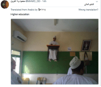 Bing, Translation, and Education: u t J @MHMO OD 14h  Translated from Arabic by bing  Higher education  Wrong translation?