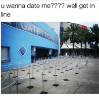 It'll be awhile so have a seat and wait you turn...ok it's your turn 😂😅🤣 @yourpsychogirlfriend: u wanna date me???? well get in  line It'll be awhile so have a seat and wait you turn...ok it's your turn 😂😅🤣 @yourpsychogirlfriend