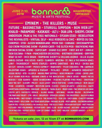 Bones, Conway, and Eminem: U7310, onnaSENHESSER  MANCHESTER  TENNESSEE  2018  MUSIC & ARTS FESTIVAL  EMINEM THE KILLERS MUSE  FUTURE BASSNECTAR STURGILL SIMPSON BON IVER 3U  KHALID PARAMORE KASKADE ALT-J DUA LIPA SHERYL CROW  ANDERSON PAAK & THE FREE NATIONALS SYLVAN ESSO REBELUTION  THE REVIVALISTS VIRTUAL SELF NILE RODGERS & CHIC RÜFÜS DU SOL  CHROMEO STS9 ALISON WONDERLAND MOON TAXI CARNAGE BROCKHAMPTON  OLD CROW MEDICINE SHOW PLAYBOI CARTI THE GLITCH MOB RAG'N'BONE MAN  BROKEN SOCIAL SCENE SUPERJAM GRAND OLE OPRY FIRST AID KIT JUNGLE  TASH SULTANA T-PAIN MANCHESTER ORCHESTRA BROTHERS OSBORNE GRYFFIN  WHAT SO NOT RICH BRIAN TROMBONE SHORTY & ORLEANS AVENUE BILLIE EILISH  DANIEL CAESAR-KALI UCHIS-KAYZO-SLANDER-ARIZONA-ST. PAUL & THE BROKEN BONES  LANY THUNDERCAT MAVIS STAPLES HIPPIE SABOTAGE BIG WILD SHIBA SAN  SIR SLY DENZEL CURRY MOSES SUMNEY SNAKEHIPS TYLER CHILDERS MR. CARMACK  VALENTINO KHAN . AMADOU & MARIAM . MIDLAND . OPIU0 . JAPANESE BREAKFAST  JESSIE REYEZ K?D R.LUM.R NOURA MINT SEYMALI GOGO PENGUIN LISSIE CHRIS LAKE  BILLY KENNY B2B MIJA DURAND JONES& THE INDICATIONS SPACE JESUS MANIC FOCUS  B0OGIE T B2B SQUNTO IKEBE SHAKEDOWN PIGEONS PLAYING PING PONG SPAFFORD  SAID THE SKY ELOHIM MELVV ALEX LAHEY KNOX FORTUNE LEWIS CAPALDI RON GALLO  POND LOUDPVCK.CONWAY WESTSIDE GUNN CLOZEE CHASE ATLANTIC LEVEN KALI BAZZI  EVERYTHING EVERYTHING FRENSHIP DROELOE TASKA BLACK MIKKY EKKO THE SPENCER LEE BAND  JUSTIN JAY'S FANTASTIC VOYAGE BLANK RANGE BAYONNE BRUNO MAJOR DUCKWRTH  THE WAR AND TREATY CYN ARLIE DREAMERS SPENCER LUDWIG THE BRUMMIES JALEN N'GONDA  JAIRA BURNS OKEY DOKEY ZESHAN B THE REGRETTES TOBI LOU SHEY BABA CHASTITY BROWN  TOPAZ JONES KYLE DION THE TEXAS GENTLEMAN MICHAEL BLUME POST ANIMAL SOUTHERN AVENUE  LARKIN POE COLIN ELMORE&THE DANVILLE TRAIN THE BLUE STONES MICHIGAN RATTLERS MATT MAESON  FLETCHER MATT HOLUBOWSKI VICTORY BOYD SARO FLOR OLIVER HAZARD JADE BIRD JOHN SPLITHOFF  COLIN MACLEOD REPEAT REPEAT LOW CUT CONNIE DAVIE BIYO WALDEN HUNDRED HANDED &MORE  LINEUPSUBJECT TO CHANGE  Tickets on sale Jan. 12 at 10am ET at BONNAROO.COM How are y'all feeling the Bonnaroo2018 lineup, is it 🔥🔥 or 💩💩? @Bonnaroo WSHH