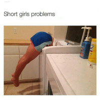 Funny, Girls, and Memes: Short girls problems 😭😭😭