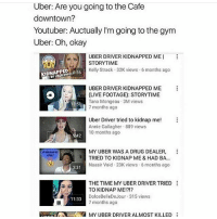 when will these roasts including tana end she's the best storytime YouTuber out there: Uber: Are you going to the Cafe  downtown?  Youtuber: Auctually l'm going to the gym  Uber: Oh, okay  UBER DRIVER KIDNAPPED MEI  STORYTIME  Kelly Strack 32K views 6 months ago  IDNAPPED  56  UBER DRIVER KIDNAPPED ME  (LIVE FOOTAGE): STORYTIME  Tana Mongeau  3M views  1351  7 months ago  Uber Driver tried to kidnap me  Annie Gallagher. 889 views  10 months ago  242  MY UBER WAS A DRUG DEALER  TRIED TO KIDNAP ME & HAD BA.  Naasir Void 23K views 6 months ago  331  THE TIME MY UBER DRIVER TRIED  TO KIDNAP ME!?!?  Dolce BelleDeJour 315 views  11:33  7 months ago  MY UBER DRIVER ALMOST KILLED when will these roasts including tana end she's the best storytime YouTuber out there