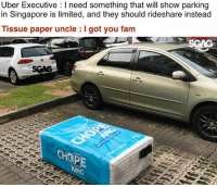 Probably how it all went down... I guess they needed people to know about <www.unlockingcities.com> in a more special way! 😂😂 RideTogether UnlockSingapore sp: Uber Executive : I need something that will show parking  in Singapore is limited, and they should rideshare instead  Tissue paper uncle  I got you fam  CHOPE Probably how it all went down... I guess they needed people to know about <www.unlockingcities.com> in a more special way! 😂😂 RideTogether UnlockSingapore sp