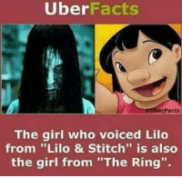 "Go like our new page Cat Memes: Uber  Facts  berFacts  The girl who voiced Lilo  from ""Lilo & Stitch"" is also  the girl from ""The Ring"". Go like our new page Cat Memes"