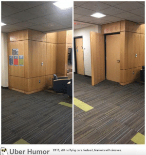 Tumblr, Uber, and Blog: Uber Humor 20 3 ill no tying ars Instead, blankets with sleeves failnation:  My dorm's lobby has a secret door
