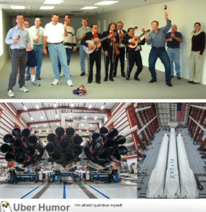 failnation:  Space X – 2002 vs 2017: Uber Humor I'm afraid just blue myself failnation:  Space X – 2002 vs 2017