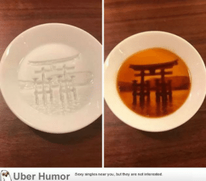failnation:  Soy sauce dishes that 'reveal' a painting once you fill them up: Uber Humor  Sexy singles near you, but they are not interested. failnation:  Soy sauce dishes that 'reveal' a painting once you fill them up