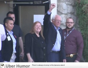 failnation:  Bernie checks out of the hospital: Uber Humor  There's always money in the banana stand failnation:  Bernie checks out of the hospital