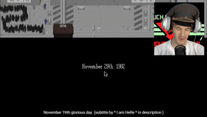 Glorious, Glory, and Day: uCH  www.maw  Hovember 29th, 1982  November 19th glorious day (subtitle by* I am HeRe* in description) 29=19. Glory to Arstotzka