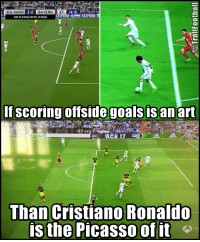 Cristiano Ronaldo, Goals, and Memes: UCI QUARTERFINAL INDLEG  2-2  BAYERN ET (4-3)  REAL MADRID  BM PLAYING WITH 10 MEN  t 1  If scoring offside goals is an art  49 se  Than Cristiano Ronaldo  is the Picasso of it The King Of Offside Goals - Cristiano Ronaldo https://t.co/cAvcj7Adyk