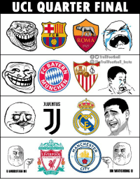 Memes, Liverpool F.C., and Champions League: UCL QUARTER FINAL  FCB  ROMA  1927  TrollFoothall  TheTrollFootball Insta  BAY  JUUENTUS  AEST  YOULL NEVERWALKALON  3  LIVERPOOL  1FOOTBALL CLLIB  18  94  CITY  U BMINOTAW MI  IM WATCHING U  EST 1892 Champions League quater final draw. https://t.co/8C0XZG3usk