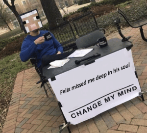 Russia, Change, and Mind: uDER  Felix missed me deep in his soul  CHANGE MY MIND *made in Russia