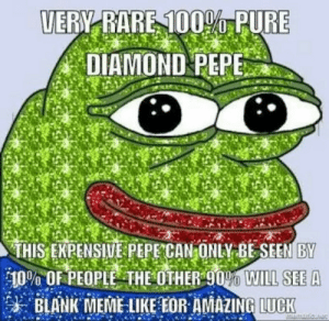 Memes, Amazin, and Diamond: UERY RARE 1000 PURE  DIAMOND PEPE  THIS ENPENSIWE PEPE CAN ONLV BESEEN BY  10% OF PEOPLE THE OTHER90O WILL SEE A  朱BLANK EME LIKE EOR AMAZIN  LUCK Lucky boi via /r/memes https://ift.tt/2QxjbAv