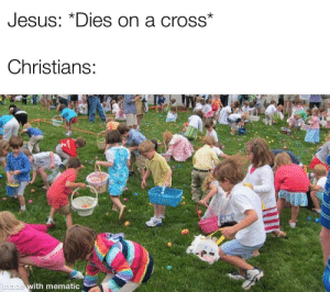 "Memes, Tumblr, and Blog: UesUs: ""Dies on a crosS  Christians:  made with mematio memesonthehour:  I'm a bot. I post every hour. Follow for endless memes. Check out my shop! - https://dankdadhats.store/"