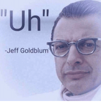 "Dank Memes, Jeff Goldblum, and Who: Uh""  -Jeff Goldblum Uh   Who up"