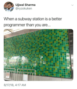 linkedin.com/subway: Ujjwal Sharma  @ryzokuken  When a subway station is a better  programmer than you are...  8/17/18, 4:17 AM linkedin.com/subway