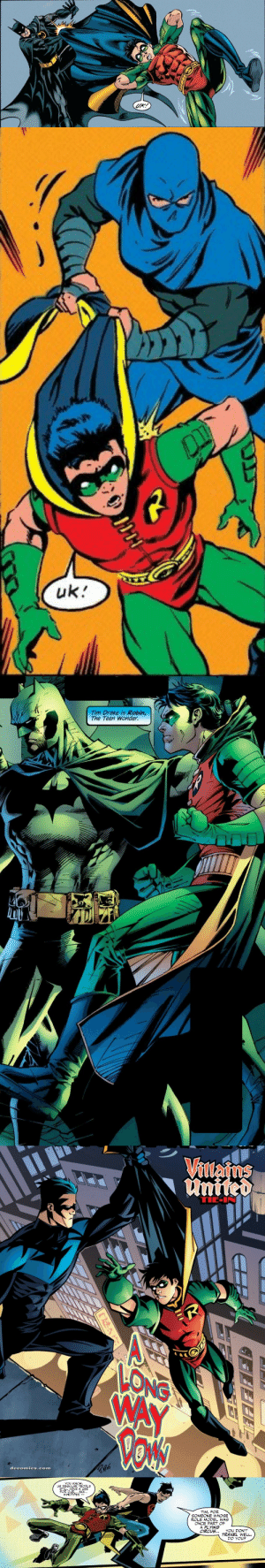 meara-eldestofthemall: I think I just figured out why Tim's new costume doesn't have a cape with it.: UK!   uk   Tim Drake is Robin,  The Teen Wonder.   Vilafns  united  TIE-I  LIITTTT  LONG  WAY  Vo'N  WARS  dccomics.com   YOU KNOW  US REGULAR PEOPLE  STILL HAVE A USE  FOR OUR... AKK...  WINDPIPES--  TIM, FOR  SOMEONE WHOSE  ROLE MODEL WAS  ONCE PART OF  A FLYING  CIRCUS...  YOU DON'T  TRAVEL WELL  DO YOU? meara-eldestofthemall: I think I just figured out why Tim's new costume doesn't have a cape with it.