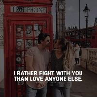 Love, Memes, and Fight: ULT  RAS  I RATHER FIGHT WITH YOU  THAN LOVE ANYONE ELSE.  www.HIGHINLOVE.CO Tag Your Love ❤️