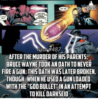 Memes, 🤖, and Hero: ULTIMAT  TRY ME.  ERO FACTS  CAN YOU  OUTRACE THE  OMEGA  LITTLE  SANCTION?  MAN.  THE  DEATH THAT IS  LIFE/  Facts#487  CAFTER THEMURDEROF HIS PARENTS  BRUCE WAYNE TOOK AN OATH TONEVER  FIREAGUN THIS DATH WASLATERBROKEN,  THOUGH WHEN HEUSEDAGUNLOADED  WITH THE GODBULLETIN ANATTEMPT  TO KILL DARKSEID But he stayed with oath for a long time so mad respect😄 (Sorry for taking so long to post! But we good now) -- If you were a hero, would you kill?